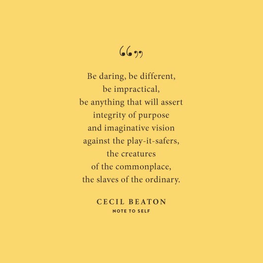 Cecil Beaton - Be Daring